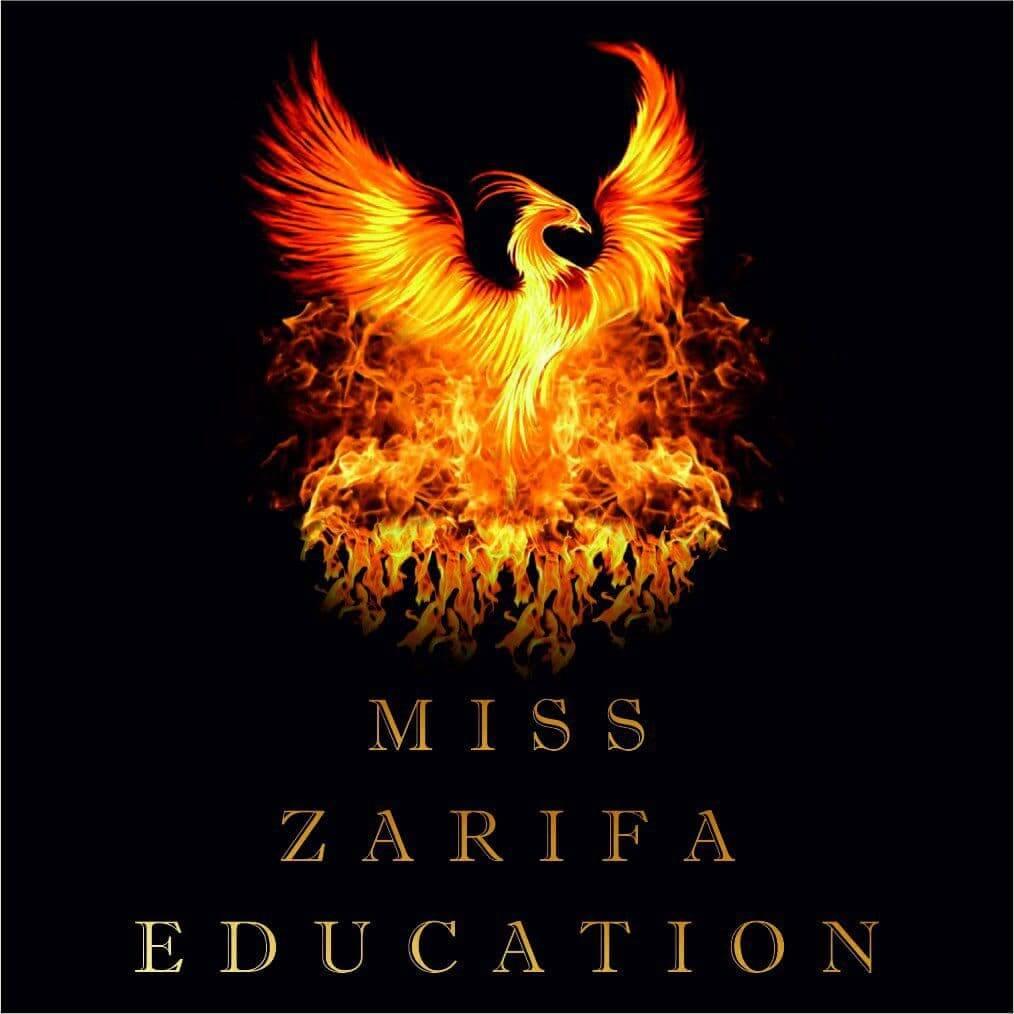 MISS ZARIFA EDUCATION