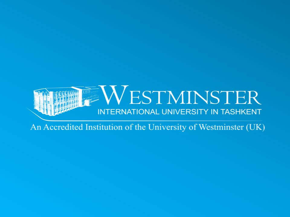 WESTMINSTER INTERNATIONAL UNIVERSITY IN TASHKENT